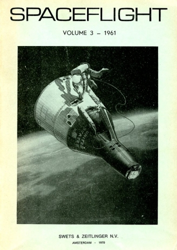 Spaceflight - Volume 3 - 1961