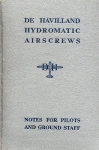 de Havilland Hydromatic Airscrews: Notes for Pilots and Ground Staff