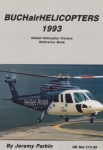 Helicopters 1993: Global Helicopter Owners Reference Book