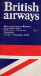 British Airways - Intercontinental Routes No.2: Timetable 1980 - Transatlantic, Africa, Middle and Far East Services