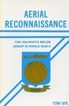 Aerial Reconnaissance: The 10th Photo Recon Group in WW II