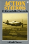 Action Stations: 1. Military Airfields of East Anglia