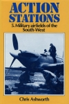 Action Stations: 5. Military Airfields of the South-West