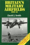 Britain's Military Airfields 1935-45