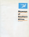 Skyways of Southern Africa: A Tourist Guide in Pictures of the Main Centres Served by South African Airways in the Republic
