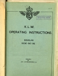 K.L.M. Operation Instructions Douglas DC3C-SIC-3G: Route Amsterdam-Batavia