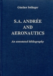 S. A. Andrée and Aeronautics: An annotated bibliography
