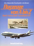 Flugzeuge von A bis Z - Band 1: Aamsa Quail - Consolidated P2Y