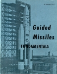 Guided Missiles Fundamentals: Air Force Manual 52-31