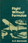 Flight without Formulae: How and why an aeroplane flies explaned in simple language