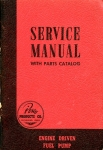 Engine Driven Fuel Pump: Service Manual with Parts Catalog