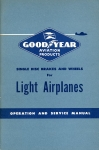 Goodyear Single Disc Brakes and Wheels for Light Airplanes: Operation and Service Manual