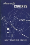 Aircraft Engines: Navy Training Courses 1945 Edition