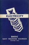 Basic Electricity: Navy Training Courses 1945 Edition