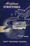 Airplane Structures: Navy Training Courses 1945 Edition