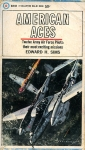 American Aces in Great Fighter Battles of World War II: Twelve Army Air Force Pilots: Their Most Exciting Missions