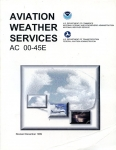 Aviation Weather Services: AC 00-45E