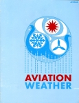 Aviation Weather for Pilots and Flight Operations Personnel: AC 00-6A